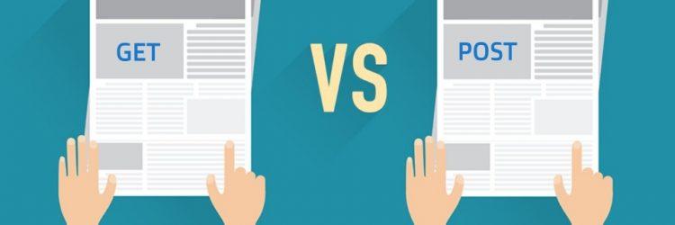 GET ve POST Arasındaki Fark Nedir? Ne Zaman Hangisi Kullanılmalıdır?